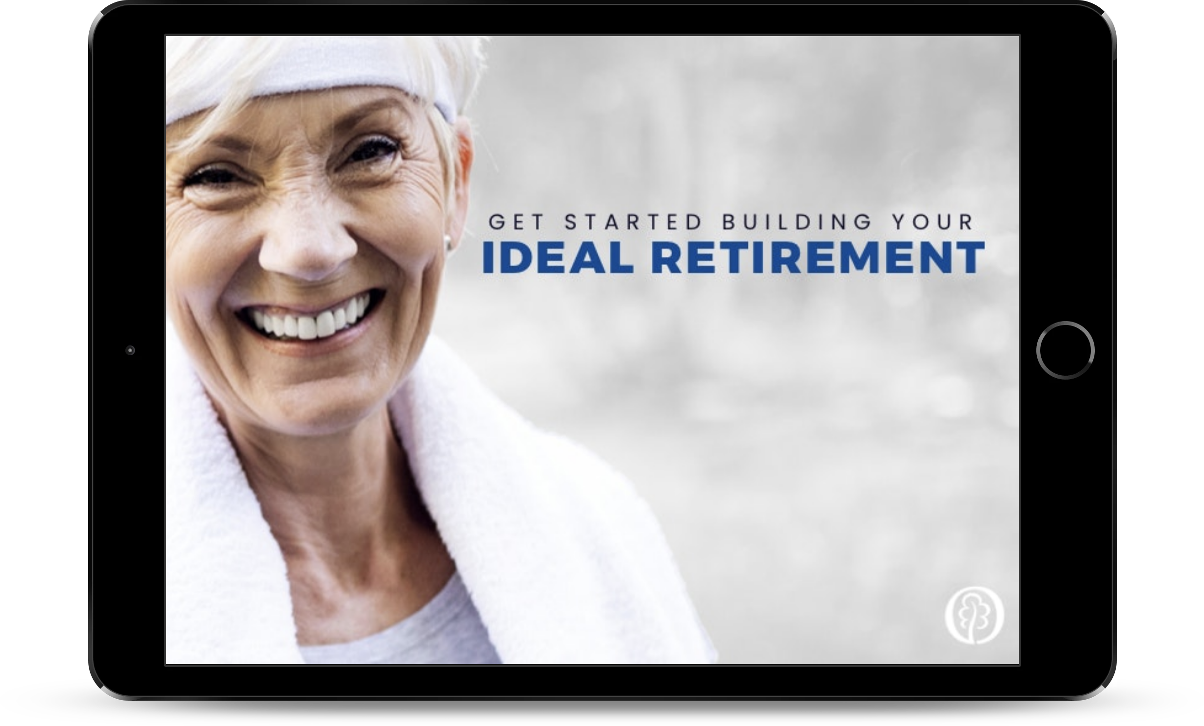 Get Started Building Your Ideal Retirement